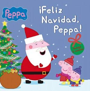 Juguetes y cuentos de Peppa Pig | ¡Feliz Navidad, Peppa! | A partir de 4 años | 24 páginas