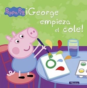 Juguetes y cuentos de Peppa Pig | ¡George empieza el cole! | A partir de 4 años | 24 páginas