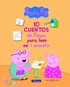 Juguetes y cuentos de Peppa Pig | 10 cuentos de Peppa para leer en 1 minuto | A partir de 4 años | 96 páginas