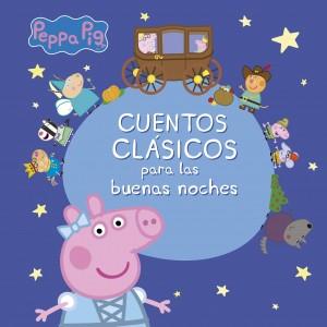 Juguetes y cuentos de Peppa Pig | Cuentos clásicos para las buenas noches | A partir de 4 años | 96 páginas