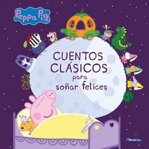 Juguetes y cuentos de Peppa Pig | Cuentos clásicos para soñar felices | A partir de 4 años | 96 páginas