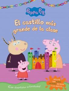 Juguetes y cuentos de Peppa Pig | El castillo más grande de la clase | A partir de 4 años | 24 páginas
