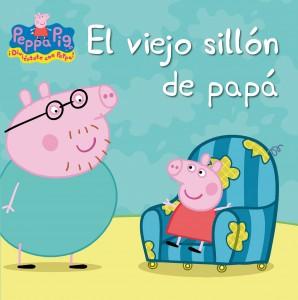 Juguetes y cuentos de Peppa Pig | El viejo sillón de papá | A partir de 4 años | 24 páginas