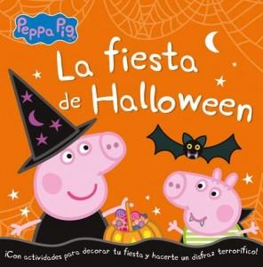 Juguetes y cuentos de Peppa Pig | La fiesta de Halloween | A partir de 4 años | 48 páginas