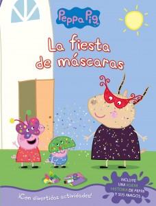 Juguetes y cuentos de Peppa Pig | La fiesta de máscaras | A partir de 4 años | 24 páginas
