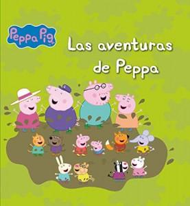 Juguetes y cuentos de Peppa Pig | Las aventuras de Peppa | A partir de 4 años | 128 páginas