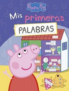 Juguetes y cuentos de Peppa Pig | Mis primeras palabras | A partir de 4 años | 64 páginas