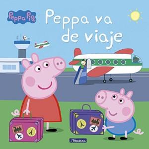 Juguetes y cuentos de Peppa Pig | Peppa va de viaje | A partir de 4 años | 24 páginas