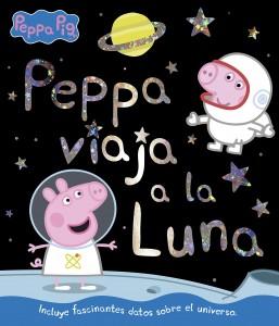 Juguetes y cuentos de Peppa Pig | Peppa viaja a la luna | A partir de 4 años | 48 páginas