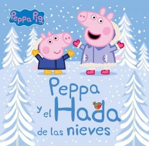 Juguetes y cuentos de Peppa Pig | Peppa y el hada de las nieves | A partir de 4 años | 48 páginas