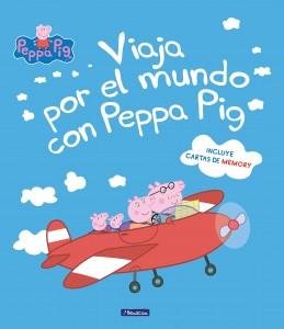 Juguetes y cuentos de Peppa Pig | Viaja por el mundo con Peppa Pig | A partir de 4 años | 48 páginas