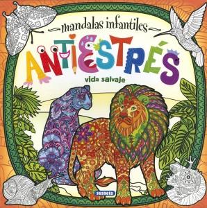 Mandalas para niños | Mandalas infantiles antiestrés. Vida salvaje | A partir de 6 años