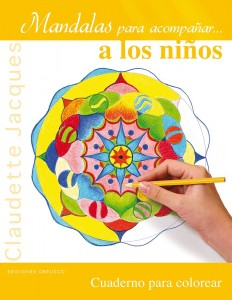 Mandalas para niños | Mandalas para acompañar… a los niños | A partir de 7 años