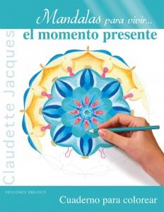 Libros de mandalas para adultos | Mandalas para vivir… el momento presente