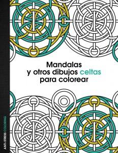 Libros de mandalas para adultos | Mandalas y otros dibujos celtas para colorear