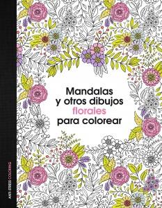 Libros de mandalas para adultos | Mandalas y otros dibujos florales para colorear