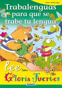Memoria de trabajo u operativa | Libros infantiles de trabalenguas | Trabalenguas para que se trabe tu lengua | A partir de 6 años | 36 páginas