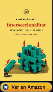 Qué es la interseccionalidad