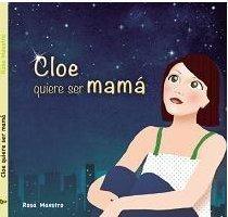'Mi familia', cuento para niños | Cloe quiere ser mamá | A partir de 3 años