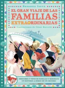 'Mi familia', cuento para niños | El gran viaje de las familias extraordinarias | A partir de 5 años