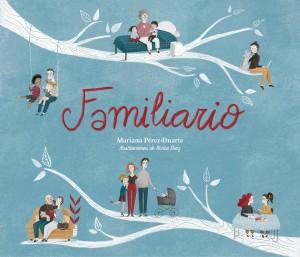 'Mi familia', cuento para niños | Familiario | A partir de 7 años