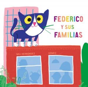 'Mi familia', cuento para niños | Federico y sus familias | A partir de 2 años
