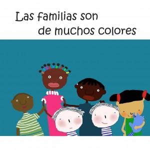 'Mi familia', cuento para niños | Las familias son de muchos colores | A partir de 5 años