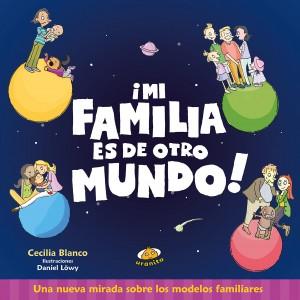 'Mi familia', cuento para niños | Mi familia es de otro mundo | A partir de 6 años