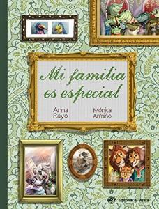 'Mi familia', cuento para niños | Mi familia es especial | A partir de 3 años
