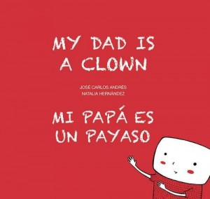 'Mi familia', cuento para niños | Mi papá es un payaso | A partir de 4 años