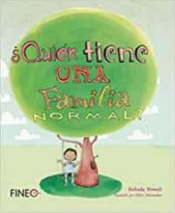 'Mi familia', cuento para niños | ¿Quién tiene una familia normal? | A partir de 6 años
